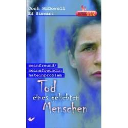 Tod eines geliebten Menschen. Von Josh McDowell (2002).