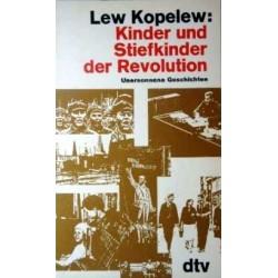 Kinder und Stiefkinder der Revolution. Von Lew Kopelew (1983).