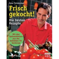 Frisch gekocht. Von Peter Tichatschek (2004).