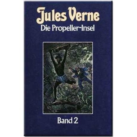 Die Propeller-Insel. Band 2. Von Jules Vernes (1984).