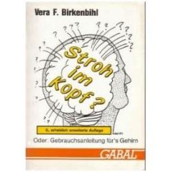 Stroh im Kopf? Von Vera F. Birkenbihl (1988).