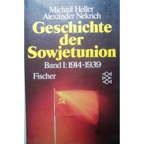 Geschichte der Sowjetunion. Von Michail Heller (1985).