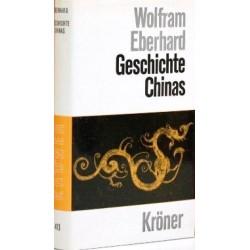 Geschichte Chinas. Von Wolfram Eberhard (1971).