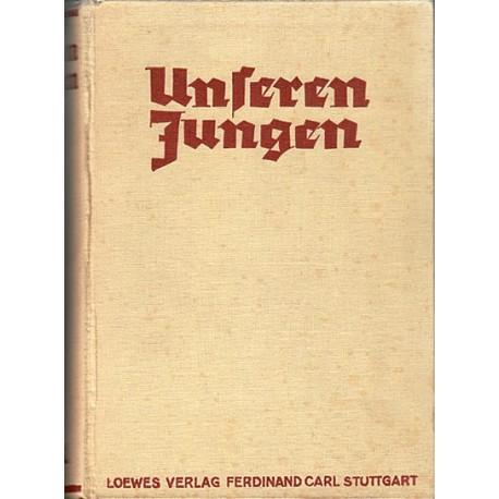 Unsere Jungen. Von Heinz Schubel (1937).