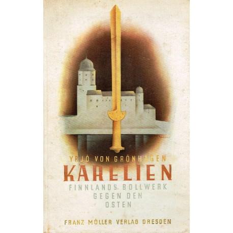 Karelien. Von Yrjö von Grönhagen (1943).