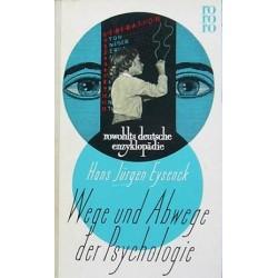 Wege und Abwege der Psychologie. Von Hans Jürgen Eysenck (1956).