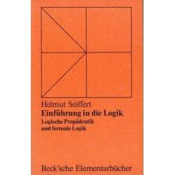 Einführung in die Logik. Von Helmut Seiffert (1973).