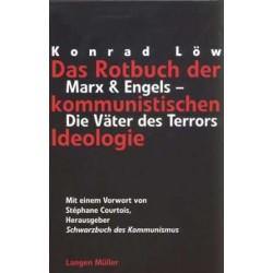 Das Rotbuch der kommunistischen Ideologie. Von Konrad Löw (1999).