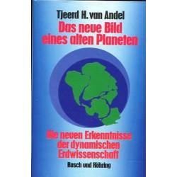 Das neue Bild eines alten Planeten. Von Tjeerd H. van Andel (1989).