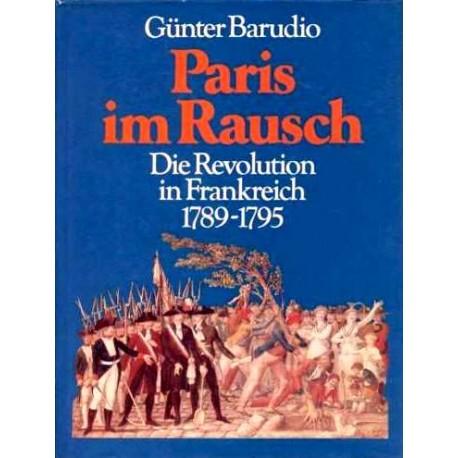 Paris im Rausch. Von Günter Barudio (1989).