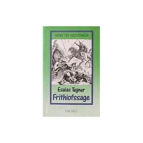Die Frithiofssage. Von Esaias Tegner.