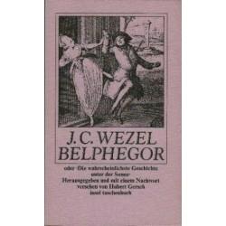 Belphegor. Die wahrscheinlichste Geschichte unter der Sonne. Von Johann Carl Wezel (1984).