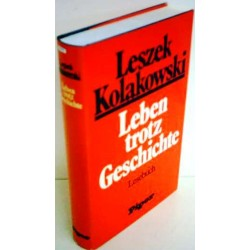 Leben trotz Geschichte. Von Leszek Kolakowski (1981).