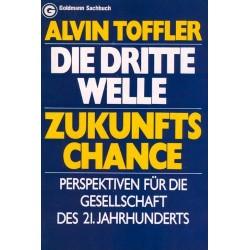 Die dritte Welle. Zukunftschance. Von Alvin Toffler (1980).
