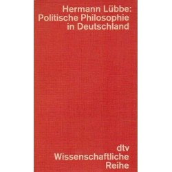Politische Philosophie in Deutschland. Von Hermann Lübbe (1974).