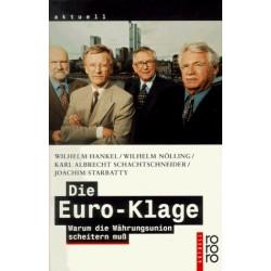Die Euro-Klage. Von Wilhelm Hankel (1998).