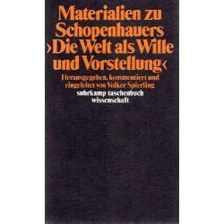 """Materialien zu Schopenhauers """"Die Welt als Wille und Vorstellung"""". Von Volker Spierling (1984)."""