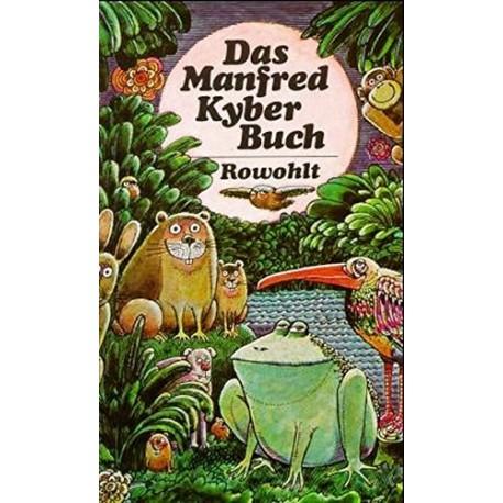 Das Manfred Kyber Buch. Von: Rowohlt (1988).
