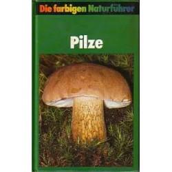 Die farbigen Naturführer Pilze. Von Helmut Grünert (1984).