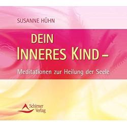 Dein inneres Kind. Hörbuch von Susanne Hühn (2007).