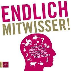 Endlich Mitwisser. Hörbuch von Michael Dietz (2011).