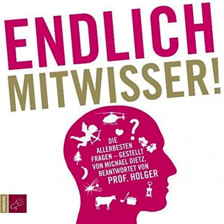 Endlich Mitwisser. Von Michael Dietz (2011).