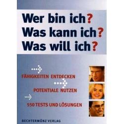 Wer bin ich? Was kann ich? Was will ich? Von Robert Allen (1995).