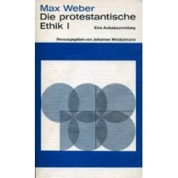 Die protestantische Ethik 1. Von Max Weber (1975).