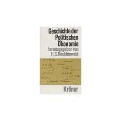 Geschichte der politischen Ökonomie. Von Horst Cl. Recktenwald (1971).