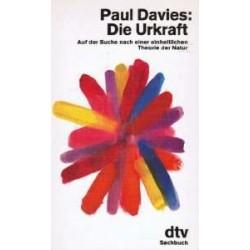 Die Urkraft. Von Paul Davies (1990).