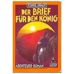 Der Brief für den König. Von Tonke Dragt (1987).