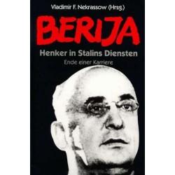 Berija. Henker in Stalins Diensten. Von Vladimir Nekrassow (1997).