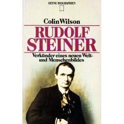 Rudolf Steiner. Von Colin Wilson (1985).
