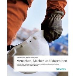 Siemens. Menschen, Macher und Maschinen. Von Roland Hensel (2008).