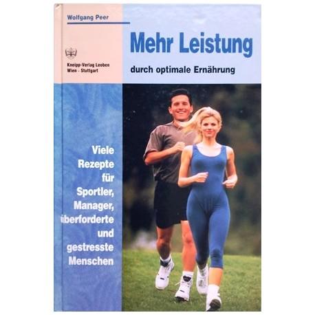Mehr Leistung durch optimale Ernährung. Von Wolfgang Peer (1997).