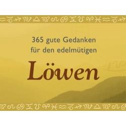 365 gute Gedanken für den edelmütigen Löwen. Von Gerald Drews (2006).