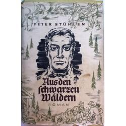 Aus den schwarzen Wäldern. Von Peter Stühlen (1936).