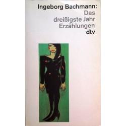 Das dreißigste Jahr. Von Ingeborg Bachmann (1995).