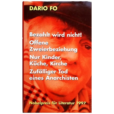 Bezahlt wird nicht. Von Dario Fo (1997).