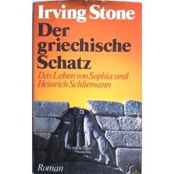 Der griechische Schatz. Von Irving Stone (1976).