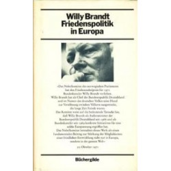 Friedenspolitik in Europa. Von Willy Brandt (1972).