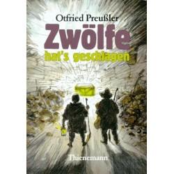 Zwölfe hat's geschlagen. Von Otfried Preußler (1988).