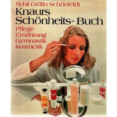 Knraurs Schönheits-Buch. Von Sybil Gräfin Schönfeldt (1972).