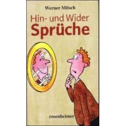 Hin- und Wider Sprüche. Von Werner Mitsch (2005).