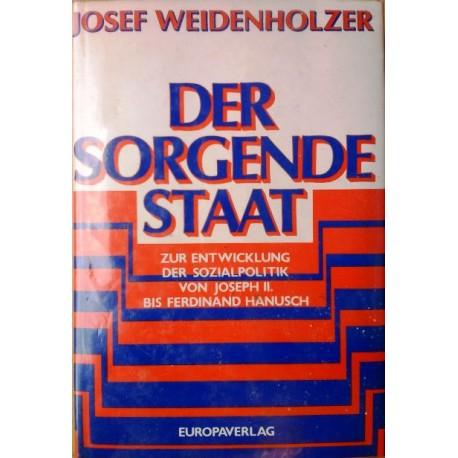 Der sorgende Staat. Von Josef Weidenholzer (1985).