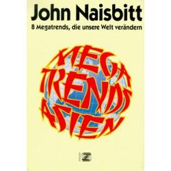 Megatrends Asien. Von John Naisbitt (1995).