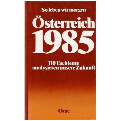 Österreich 1985. So leben wir morgen. Von Ernst Eugen Veselsky (1976).