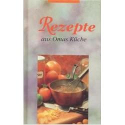 Rezepte aus Omas Küche.