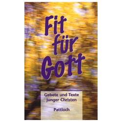 Fit für Gott. Von Marcus C. Leitschuh (1998).