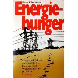 Energiehunger. Von Gösta Ehrensvärd (1974).